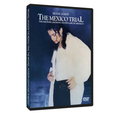 Michael Jackson Mexico Trial dvd